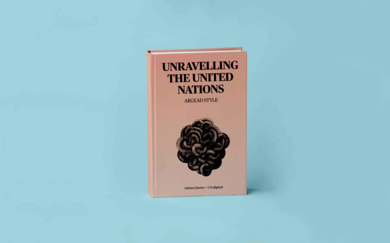 Unravelling The United Nations